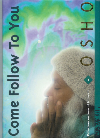 Come Follow to You, Vol 1: Reflections on Jesus of Nazareth