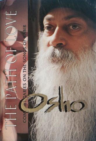 The Path of Love: Talks on the Songs of Kabir