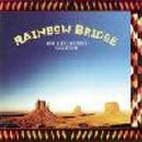 ■ レインボ-・ブリッジ ニューアース・レコード・ベストコレクション 1