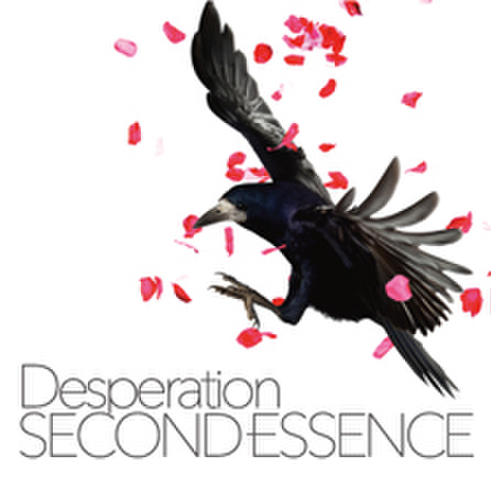 SECOND ESSENCE -Desperation