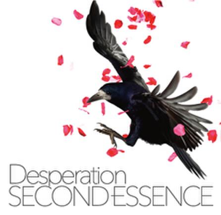 SECOND ESSENCE -Desperation