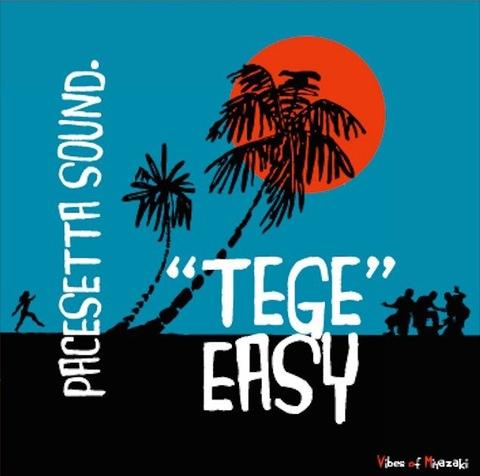 TEGE EASY/ PACE SETTA fr MIYAZAKI [CD]
