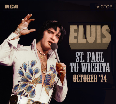 FTD-CD『Elvis : St. Paul to Wichita - October '74』(2-CDs)