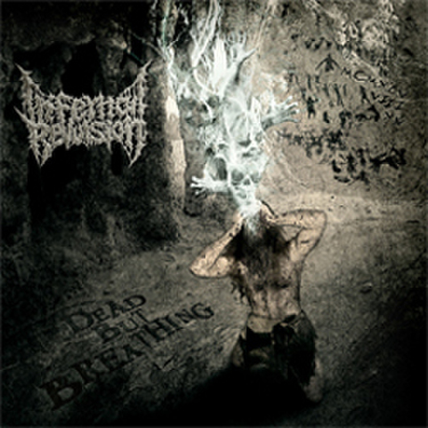 INFERNAL REVULSION DEAD BUT BREATHING (GR025)