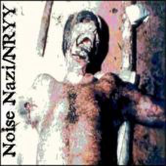 Noise Nazi/ NRYY