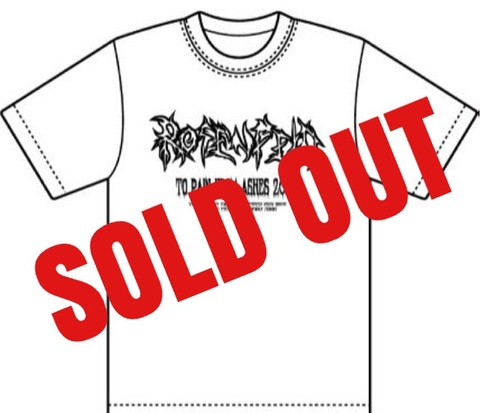 2018・ROSENFELD-TO PAIN FROM ASHES-T-SHIRT (WHITEBODY・LOGO)