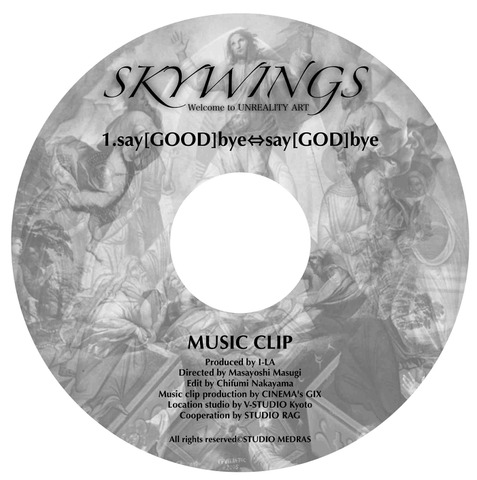 DVD「say[GOOD]bye⇔say[GOD]bye」MUSIC CLIP
