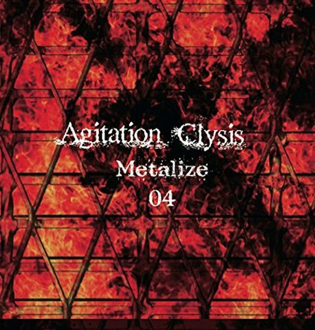 CD「Agitation Clysis~Metalize 04~」