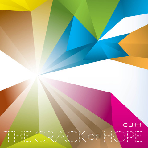 The Crack Of Hope / CUTT