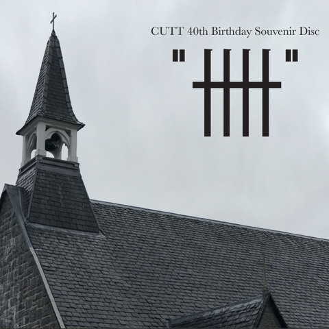 "CUTT 40th Birthday Souvenir Disc ""卌"""