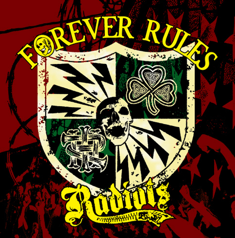 RADIOTS  / Forever Rules