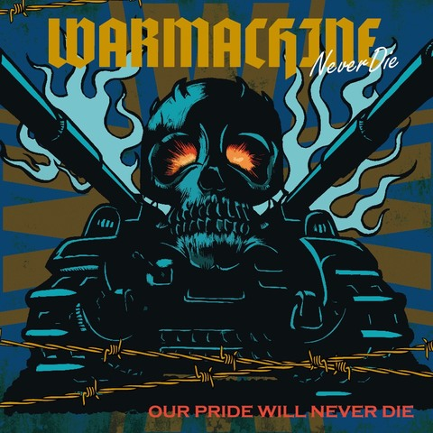 "WAR MACHINE ""Our Pride Will Never Die"" MCD"