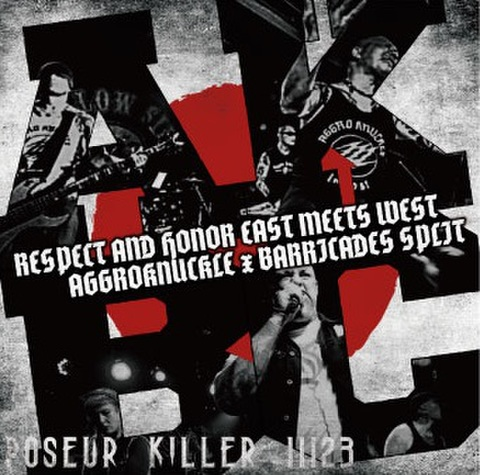 "AGGROKNUCKLE x BARRICADES ""Respect and Honor East meets West ""Respect and Honor East meets West"" CD"