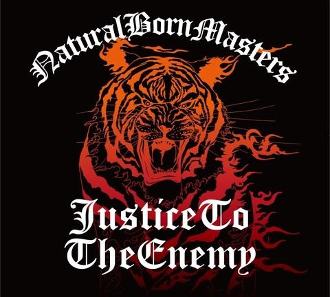 "NaturalBornMasters-""JusticeToTheEnemy""CD"