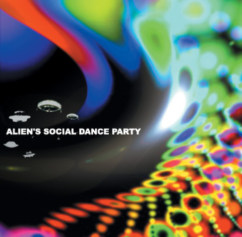 ALIEN's SOCIAL DANCE PARTY