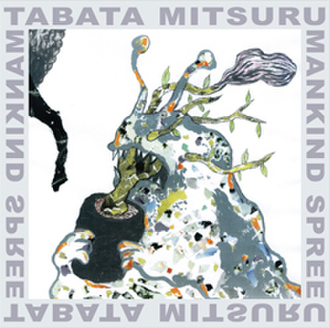 TABATA MITSURU / MANKIND SPREE