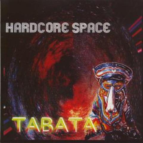 HARDCORE SPACE