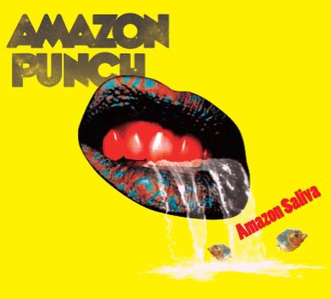 AMAZON SALIVA / AMAZON PUNCH