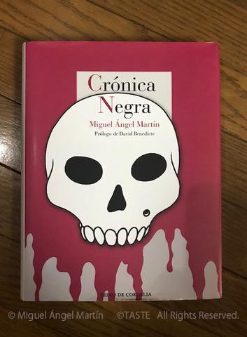 Crónica Negra   Miguel Ángel Martín 洋書ハードカバー