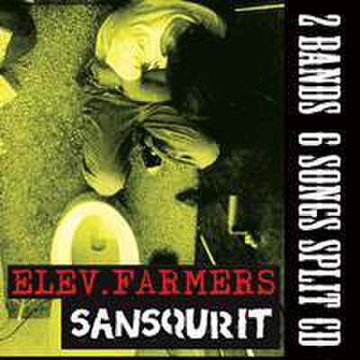 ELEV.FARMERS x SANSQURIT SPLIT (CD)