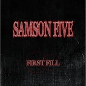 SAMSON FIVE/FIRST FILL