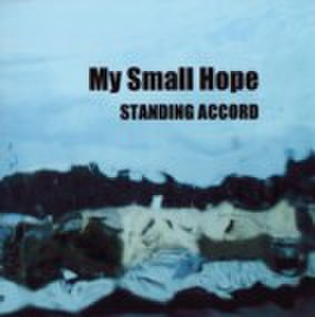 "STANDING ACCORD / ""MY LAST HOPE"""