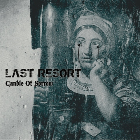 LAST RESORT / Candle Of Sorrow