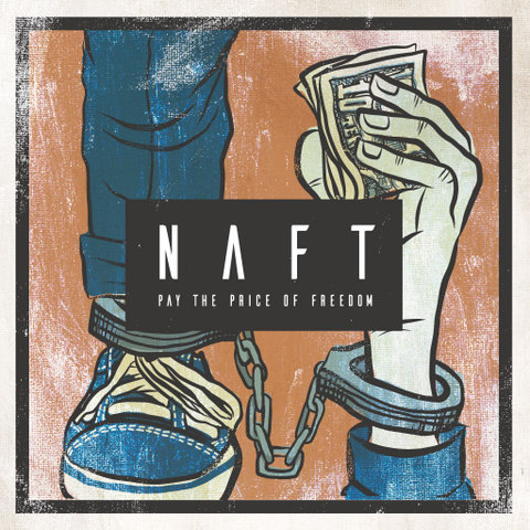 NAFT / PAY THE PRICE OF FREEDOM