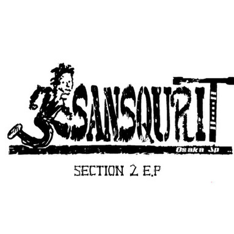 SANSQURIT / SECTION 2 E.P
