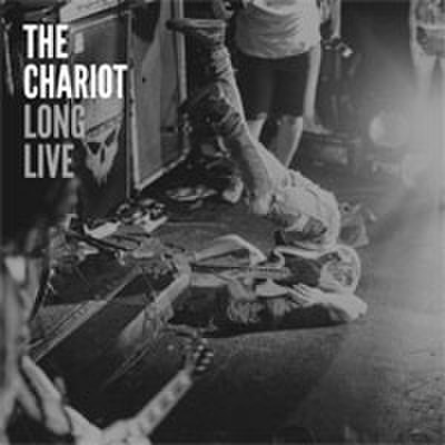 THE CHARIOT/LONG LIVE