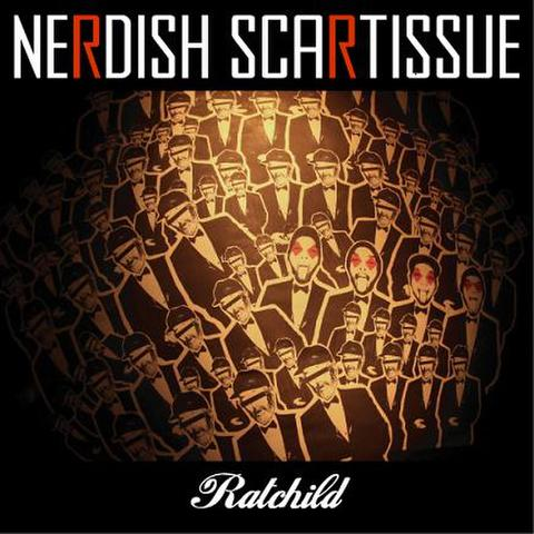 RAT CHILD / NERDISH SCARTISSUE