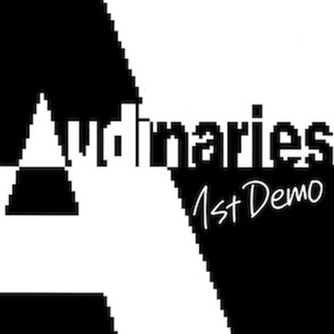 Audinaries / 1st demo