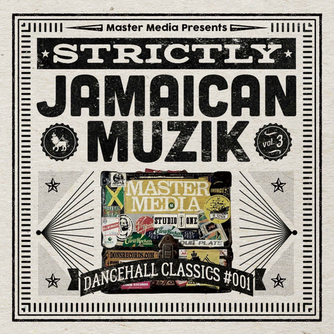 STRICTLY JAMAICAN MUZIK Vol.3