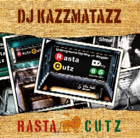RASTA CUTZ / DJ KAZZMATAZZ