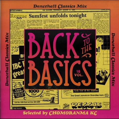 BACK TO THE BASICS VOL.18 ーDancehall Classics Mix−