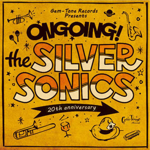 ONGOING! / THE SILVER SONICS