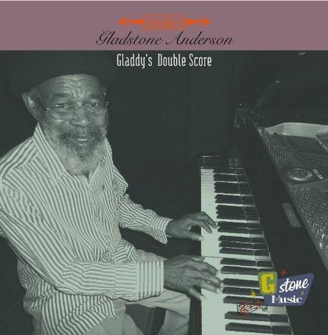 GLADDY'S DOUBLE SCORE / GLADSTONE ANDERSON