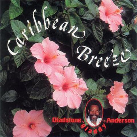 CARRIBEAN BREEZE / GLADSTONE ANDERSON