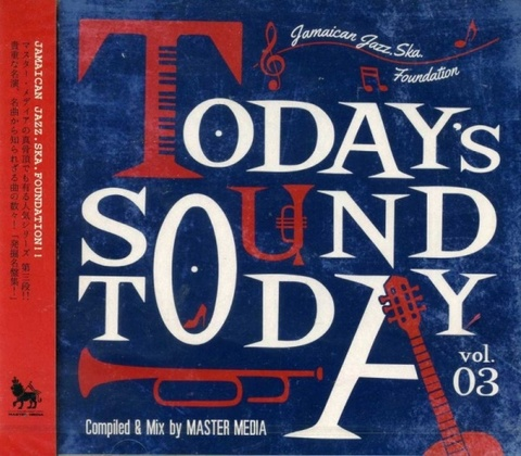 TODAY'S SOUND TODAY vol.3 / MASTER MEDIA