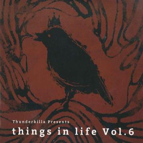 Things In Life Volume 6