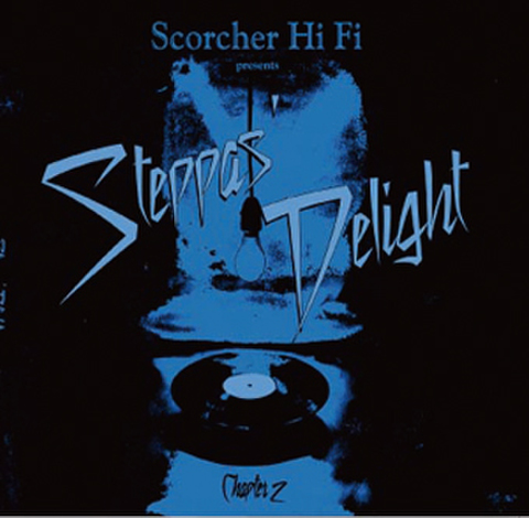 Steppas Delight Chapter 2 Scorcher Hi Fi