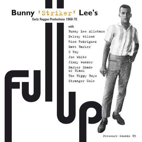 FULL UP / BUNNY LEE,  V.A.