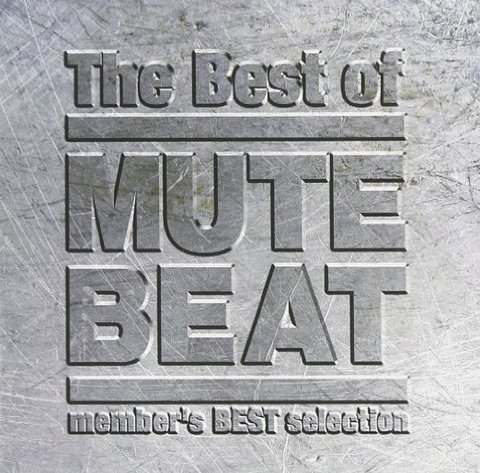 THE BEST OF MUTE BEAT / MUTE BEAT