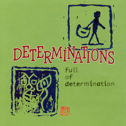 DETERMINATIONS 『FULL OF DETERMINATION』