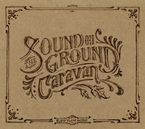 THE SOUND ON GROUND / CARAVAN