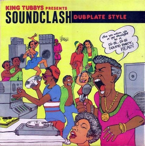 SOUND CLASH ~DUB PLATE STYLE~ / KING TUBBYS