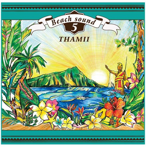 BEACH SOUND 5 / THAMII
