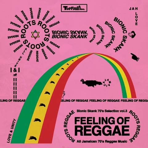 70's SELECTION vol.3 〜FEELING OF REGGAE〜