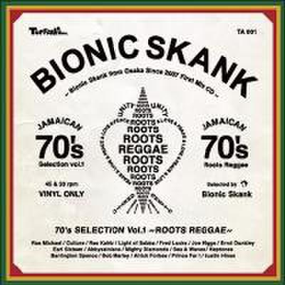 Bionic Skank/70's Selection vol.1~ROOTS REGGAE~