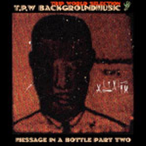TENGOKUPLANWORLD - MESSAGE IN A BOTTLE PART.2 [MIX CDR]